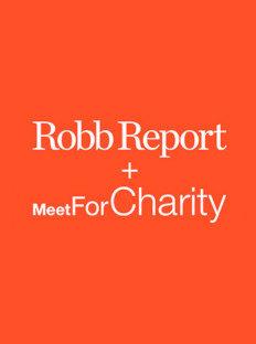 Совместный проект Robb Report и Meet For Charity